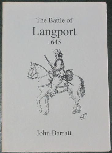 The Battle of Langport 1645, by John Barratt